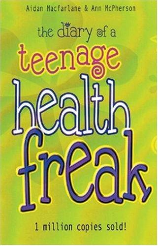 Read Online The Diary of a Teenage Health Freak ebook