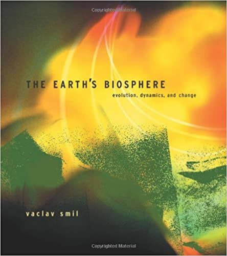 image for The Earth's Biosphere: Evolution, Dynamics, and Change by V Smil (2002-10-01)