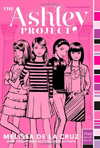 By Melissa de la Cruz - The Ashley Project (Reissue) (2014-06-18) [Paperback] PDF