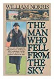 The Man Who Fell from the Sky, William Norris, 0670813699