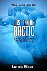 Lost in the Arctic: Explorations on the Edge (Adrenaline Classics) Paperback