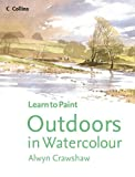 img - for Outdoors in Watercolour (Learn to Paint) book / textbook / text book