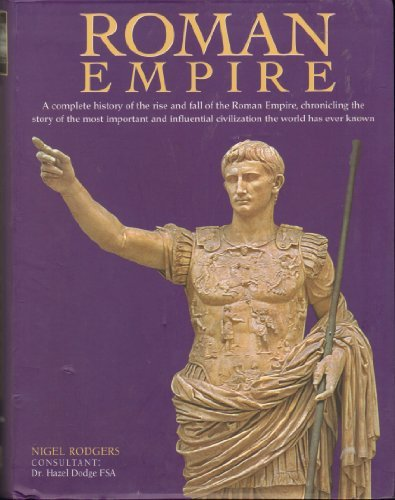 Roman Empire by Nigel Rodgers (2008-11-06)