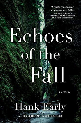 Echoes of the Fall: An Earl Marcus Mystery by [Early, Hank]