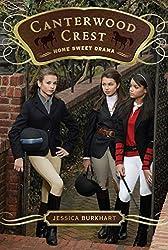 Home Sweet Drama (Canterwood Crest)