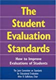 The Student Evaluation Standards: How to Improve Evaluations of Students