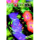 Magnetic Disk Drive Technology: Heads, Media, Channel, Interfaces, and Integration