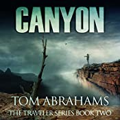 Canyon: The Traveler, Book 2 | Tom Abrahams