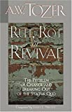 Rut, Rot or Revival, A. W. Tozer, 1600660487