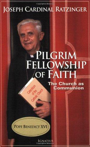 Pilgrim Fellowship of Faith: The Church as Communion
