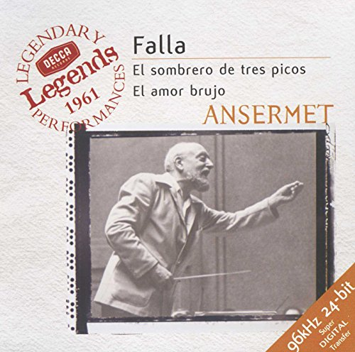 CD : Ernest Ansermet - Three Cornered Hat / Vida Breve / Amor Brujo