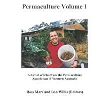 Permaculture Volume One: The Best of PAWA