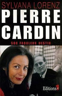 Pierre Cardin, son fabuleux destin, Lorenz, Sylvana