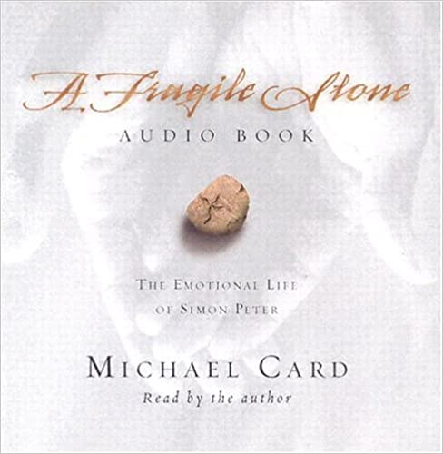 Buch-Downloader für Mac A Fragile Stone Audio Book: The Emotional Life of Simon Peter by Michael Card PDF