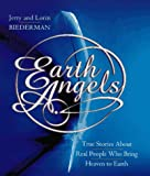 Earth Angels, Jerry Biederman and Lorin M. Biederman, 0767900049