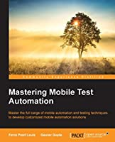Mastering Mobile Test Automation Front Cover