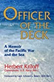 Officer of the Deck : A Memoir of the Pacific War and the Sea, Kriloff, Herbert, 0935553444