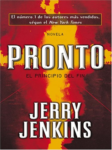 Pronto: El Principio del Fin by Brand: Thorndike Press