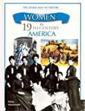 Women in 19th-Century America, Fiona MacDonald, 0872265668