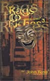 Rags to Riches to Rags to Riches, John Ross, 1879868008