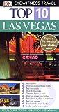 DK Eyewitness Top 10 Travel Guide: Las Vegas