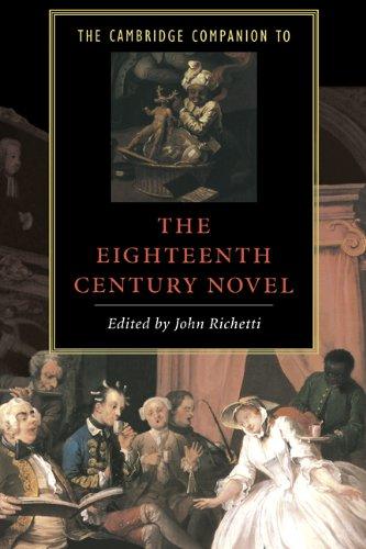 The Cambridge Companion to the Eighteenth-Century Novel (Cambridge Companions to Literature)