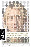 TNIV Gender Neutral Bible Controversy, Vern S. Poythress and Wayne A. Grudem, 0805431934