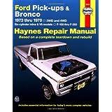 Ford Pick-ups & Bronco Automotive Repair Manual (1973-1979)