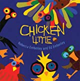 [ [ CHICKEN LITTLE BY(EMBERLEY, REBECCA )](AUTHOR)[HARDCOVER]