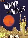 Wonder of the Worlds, Sesh Heri, 0972747281