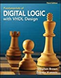 Fundamentals of Digital Logic with VHDL Design with CD-ROM
