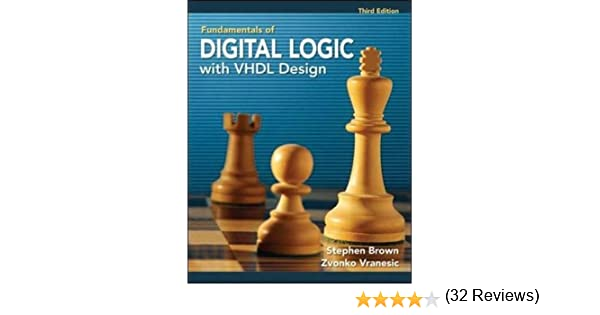 Fundamentals of digital logic with vhdl design with cd rom fundamentals of digital logic with vhdl design with cd rom stephen brown professor zvonko vranesic professor of electrical and computer engineering fandeluxe Image collections