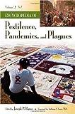 Encyclopedia of Pestilence, Pandemics, and Plagues, , 031334101X