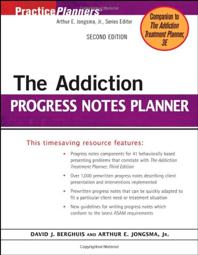 The Addiction Progress Notes Planner (PracticePlanners) -