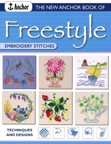 New Anchor Book of Freestyle Embroidery Stitches