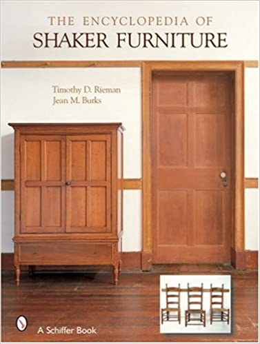The Encyclopedia Of Shaker Furniture Timothy D Rieman Jean M