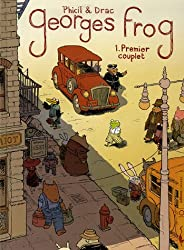 Georges Frog, Tome 1 : Premier couplet