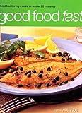 Good Food Fast, J. Fleetwood, 1842155989