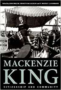 mackenzie king essay Mackenzie king the greatest prime minister of canada essays: over 180,000 mackenzie king the greatest prime minister of canada essays, mackenzie king the greatest prime minister of canada term papers, mackenzie king the greatest prime minister of canada research paper, book reports 184 990 essays, term and.