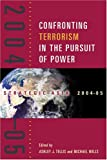 Strategic Asia 2004-05 : Confronting Terrorism in the Pursuit of Power, , 0971393850