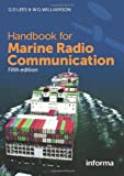 Handbook for Marine Radio Communication, Graham Lees, William Williamson, 1843117975