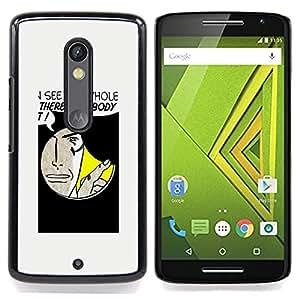 - hole spy comic cartoon art face quote man/ Duro Snap en el tel??fono celular de la cubierta - Cao - For Motorola Verizon DROID MAXX 2 / Moto X Play