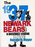 img - for The 1937 Newark Bears: A Baseball Legend book / textbook / text book