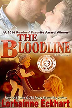 The Bloodline (The Friessens Book 2) by [Eckhart, Lorhainne]