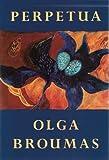 Perpetua, Olga Broumas, 1556590253