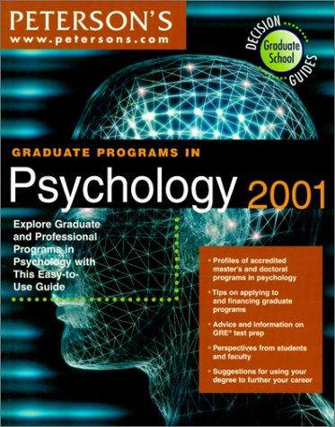 Peterson's Graduate Programs in Psychology 2001