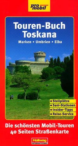 Touren-Buch, Toskana