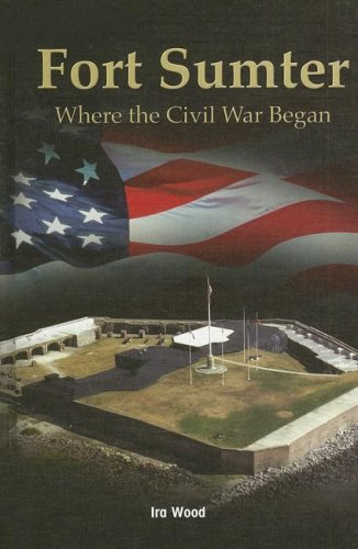 Fort Sumter: Where the Civil War Began (Reading Room Collection) PDF