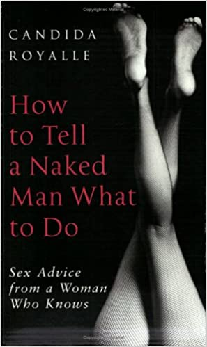 Advice from knows man naked sex tell who woman