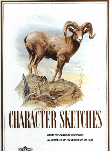 Character Sketches: From the Pages of Scripture, Illustrated in the World of Nature, Vol. 2  .com (Character Sketches Volume 2)